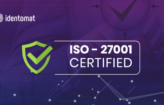 Tried and Trusted: Identomat Is Now ISO 27001 Certified