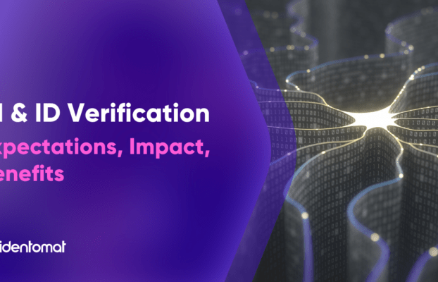Artificial Intelligence & ID Verification: How AI Is Changing An Entire Industry