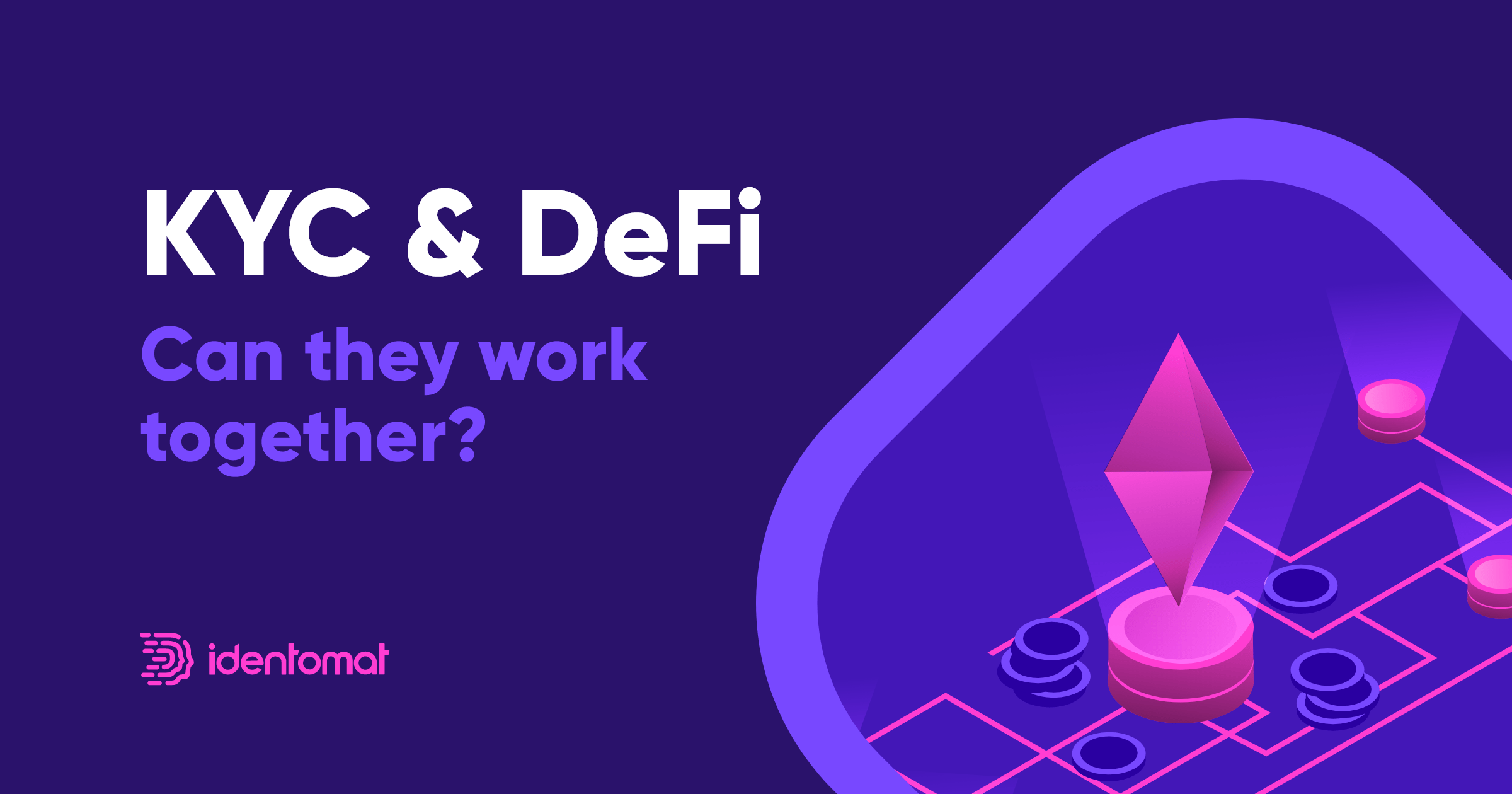 KYC & DeFi: Can They Work Together?